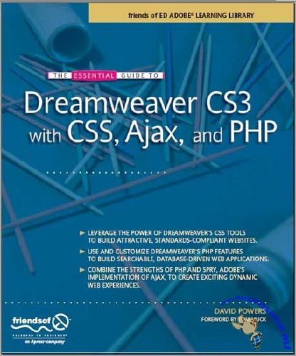 The Essential Guide to Dreamweaver CS3