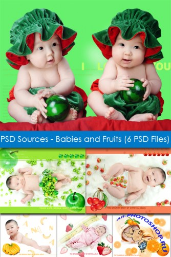 PSD Sources - Babies and Fruits