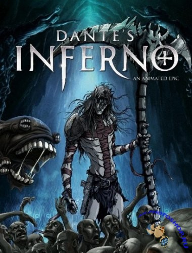 Ад Данте: Анимированный эпос / Dante's Inferno: An Animated Epic (2010) HDRip + DVDRip