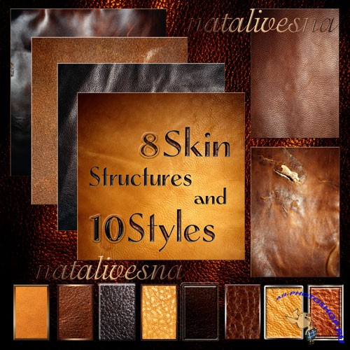 Textures  skin and styles