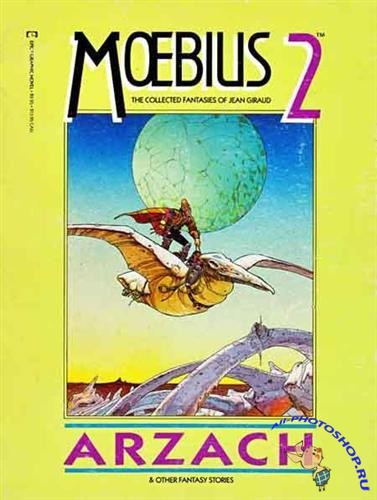 Moebius 2 - Arzach (Graphic novel)