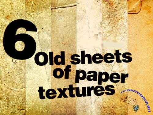 New 6 Old sheets of paper textures for Photoshop