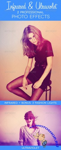 GraphicRiver - Infrared & Ultraviolet - 2 Premium Photo Effects 2711386