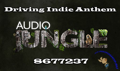 Audiojungle Driving Indie Anthem 8677237