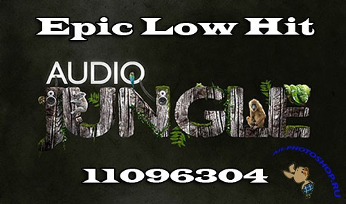 Audiojungle Epic Low Hit 11096304