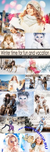 Winter time for fun and vacation