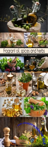 Fragrant oil, spices and herbs