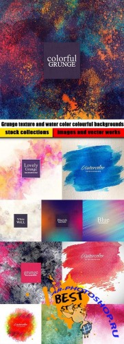Grunge texture and water color colourful backgrounds